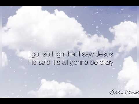 Miley Cyrus, Noah Cyrus - I Got So High That I Saw Jesus (Lyrics)
