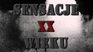 Władcy Ognia Wszystkie Części - Sensacje XX Wieku