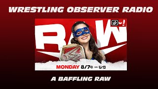 Another week, another baffling edition of Raw: Wrestling Observer Radio