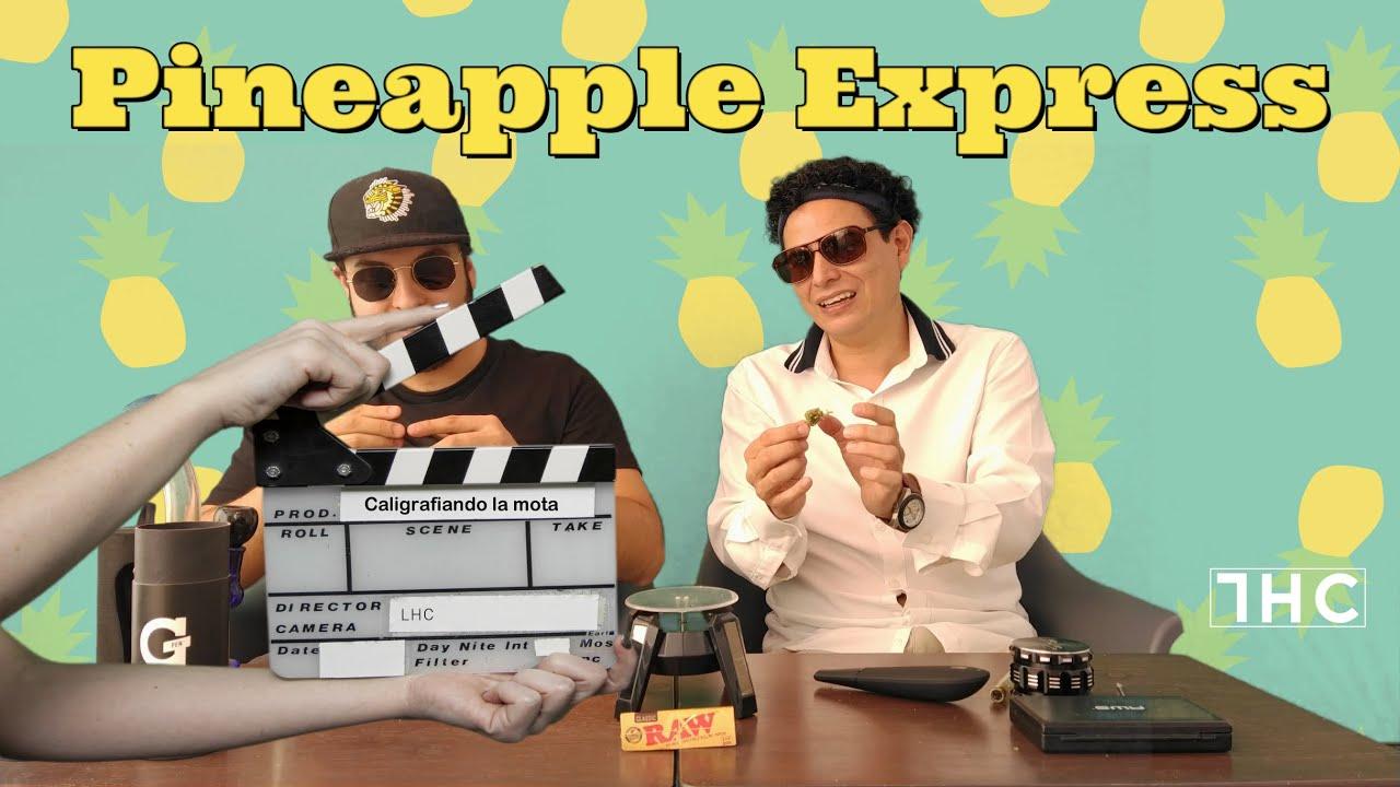 Pineapple Express. POR FIN LA PROBAMOS !