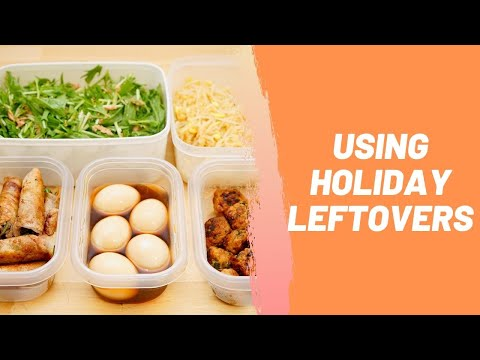 Using Holiday Leftovers