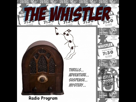The Whistler - Last Curtain