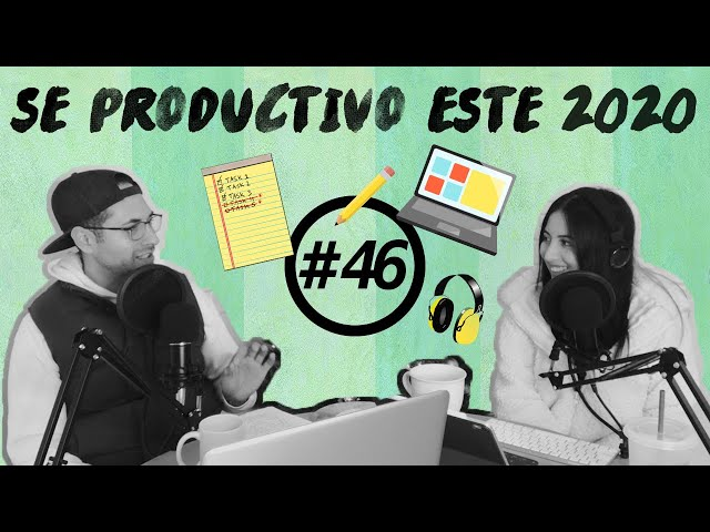 🔊 Nuestros consejos para ser productivos y dejar de procrastinar (PODCAST 046)