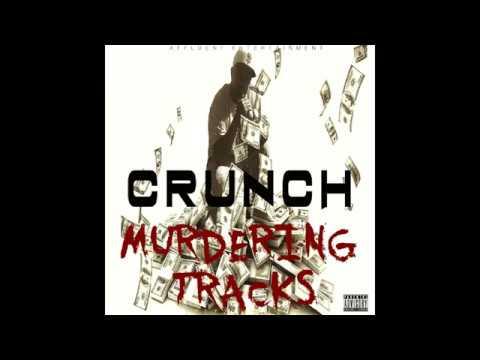 "Crunch  ""MURDERING TRACKS"" Promo"