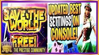 🌟SEASON 6🌟HOW TO GET SAVE THE WORLD FOR FREE! UPDATED BEST FORTNITE CONSOLE SETTINGS! (PS4/XBOX 1)