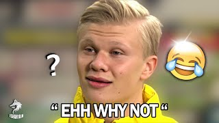 ERLING HAALAND BEING A FUNNY GUY FOR 3 MINUTES STARIGHT