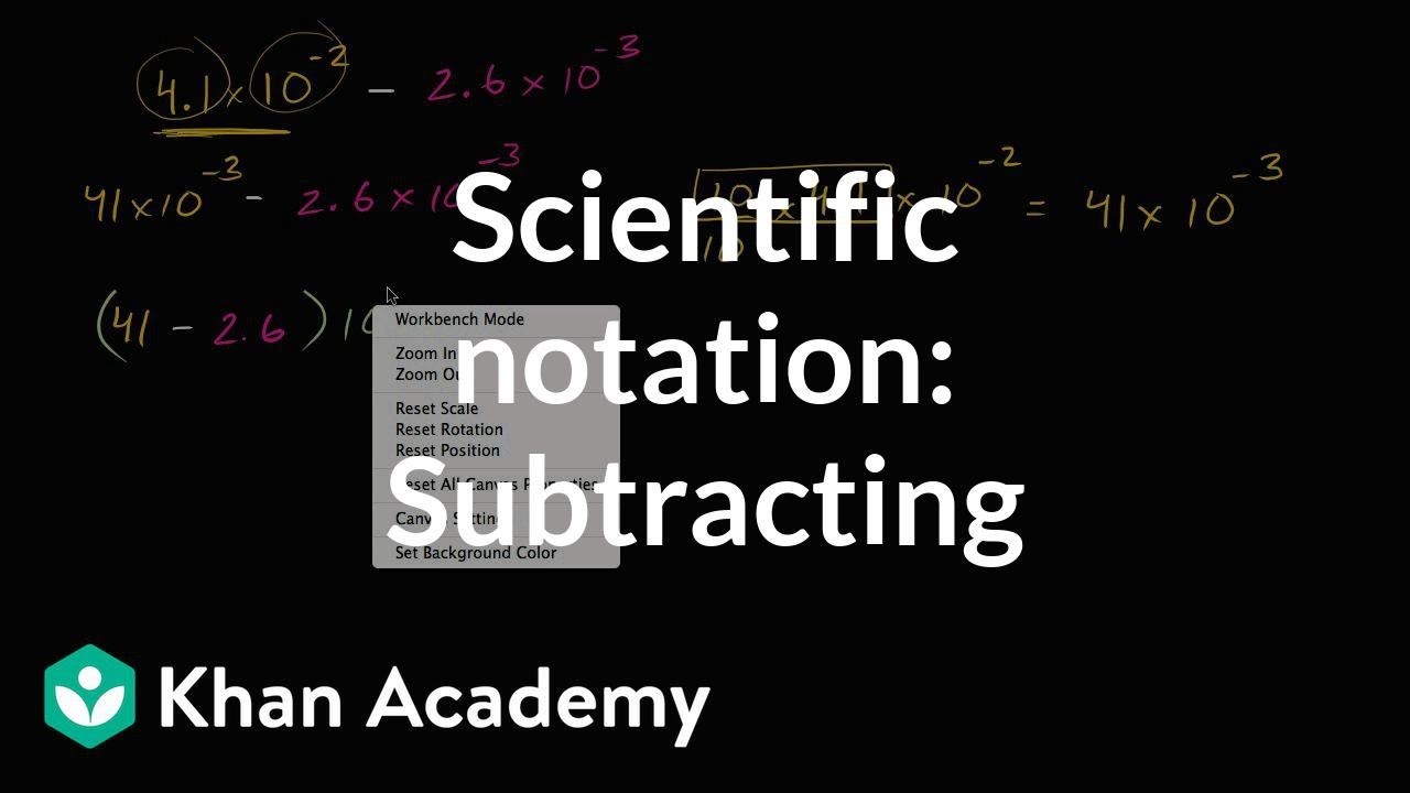 Subtracting in scientific notation (video) | Khan Academy