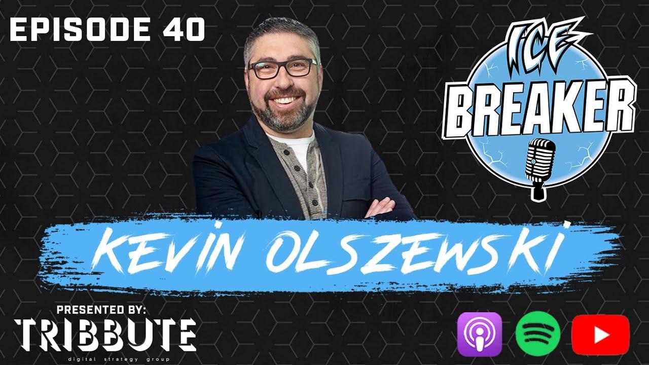 Episode 40 | Kevin Olszewski