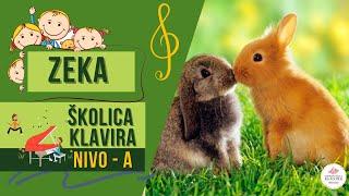Dečija pesmica: Zeka / Školica klavira - Nivo A