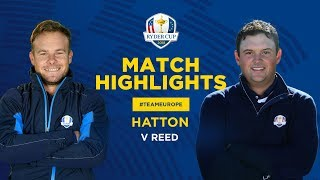 Hatton vs Reed | Ryder Cup Sunday Singles Highlights