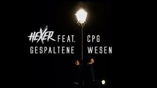 Hexer feat. CPG - Gespaltene Wesen (Official Video)