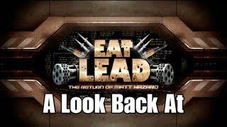 A Look Back At: Eat Lead -  The Return of Matt Hazard | Rooster Teeth