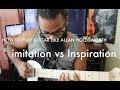 How to play like Allan Holdsworth - | imitation vs Inspiration |