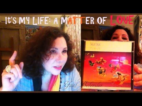 Mark Hollis, Talk Talk IT'S MY LIFE Album, A Matter of LoVe, Music, Lyrics