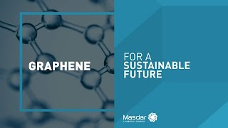 For A Sustainable Future: Graphene