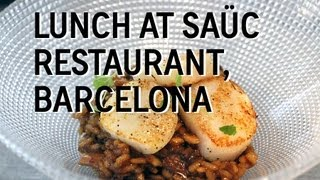 Gourmet Lunch at the Saüc Restaurant in Barcelona