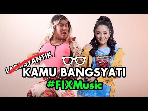 "#FIXMusic: PARODY Siti Badriah ""Lagi Syantik"" | Kamu Bangsyat! (Feat. Harbatah)"
