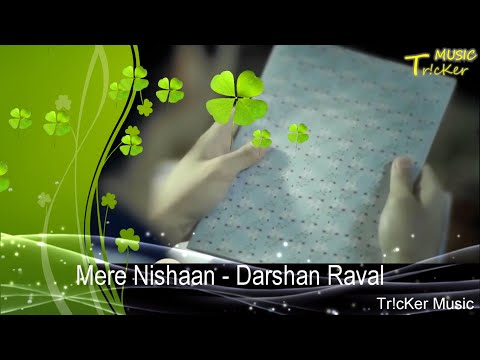 Mere Nishaan Official Music Video | Sad Love Story | Darshan Raval