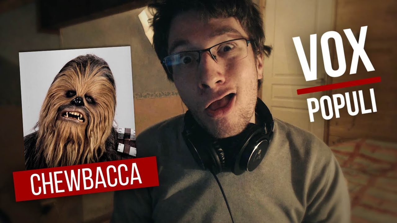 COMMENT IMITER CHEWBACCA - VOX POPULI - Superflame