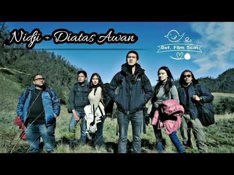 Nidji_Diatas Awan | ost. 5CM (lirik lagu)