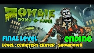 ZOMBIE BOWL-O-RAMA PC GAMEPLAY   FINAL LEVEL : CEMETERY CRATER- SHOWDOWN   ENDING   MK Gamers