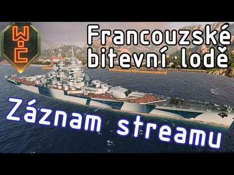 Záznam streamu z 31.1.2018 francouzské bitevní lodě, WG host a RRK program