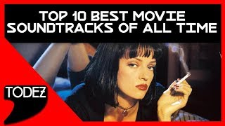 TOP 10 BEST MOVIE SOUNDTRACKS OF ALL TIME