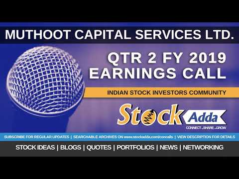 Muthoot Capital Services Ltd Investors Conference Call Qtr2 FY19