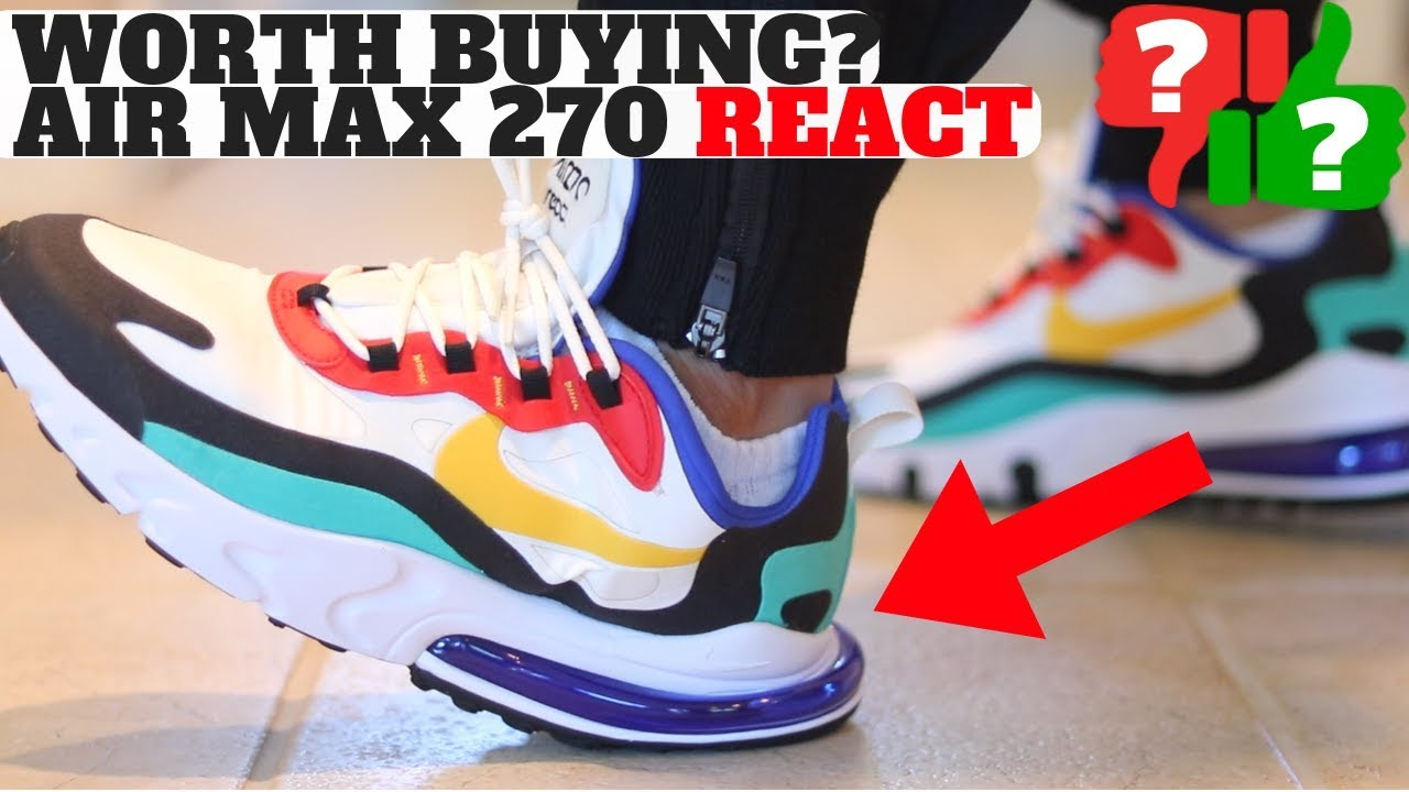 get new quality products stable quality WORTH BUYING? Nike Air Max 270 REACT Review! Comparison to 270 & Element  REACT