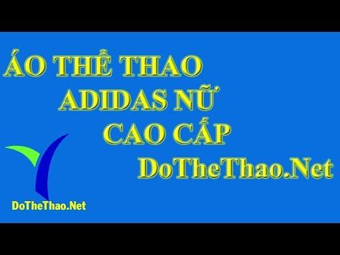Áo Thể Thao Adidas Nữ Cao Cấp - Ao The Thao Adidas Nu Cao Cap - DoTheThao.Net