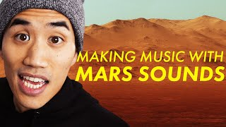 Making music with actual sounds from Mars