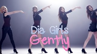 Watch Dia Girls Gently video