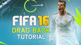 FIFA 16 DRAG BACK TUTORIAL WITH COMBOS! BEST SKILL MOVE POST PATCH?