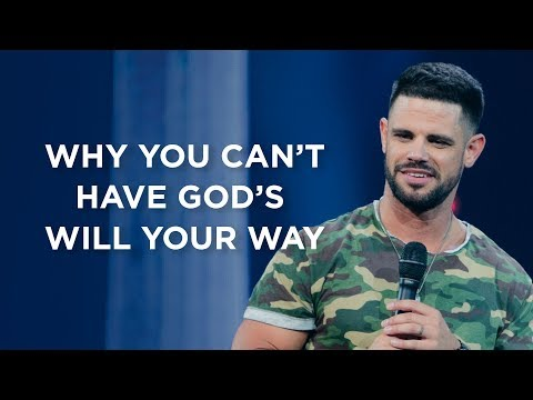 Why You Can't Have God's Will Your Way
