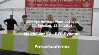 Malchower SV-BFC Dynamo,22. Spieltag 2014, Pressekonferenz