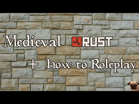 Medieval Rust Gameplay + Roleplaying Tutorial