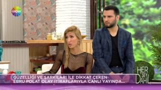 Ebru Polat: Çirkin erkeklerden hoşlanıyorum