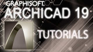 ArchiCAD 19 - Tutorial for Beginners [COMPLETE]*