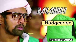 Download Video Bahadhur - Hudgeerige Full Song Video   Dhruva Sarja   Radhika Pandit   V Harikrishna MP3 3GP MP4