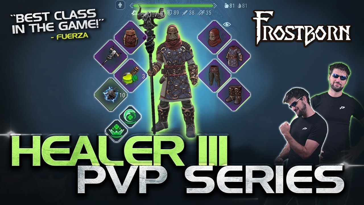 Maxed Healer Iii Pvp Gameplay Best Class In The Game Frostborn Maxed Class Pvp Series Jcf Youtube