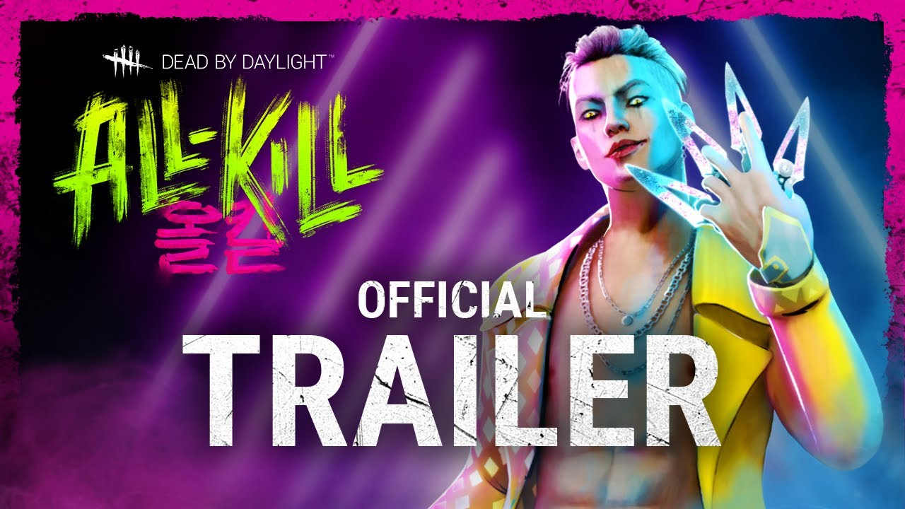 dead by daylight all kill official trailer