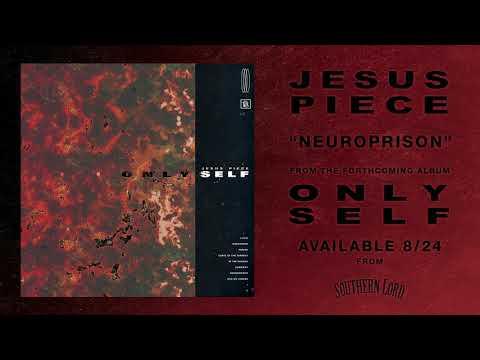 Jesus Piece - Neuroprison