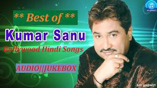 best of kumar sanu bollywood hindi songs jukebox hindi songs