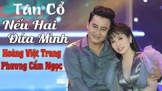 Nam Thần Ấn Độ Hoàng Việt Trang Song Ca Cùng Ngọc Nữ Hơi Dài Phương Cẩm Ngọc