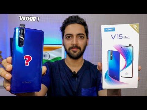 Vivo V15 Pro - Unboxing & First Impressions | Snapdragon 675 | 32MP Selfie | Triple Camera