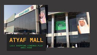 Atyaf Mall | Lulu | Vox Cinema | Riyadh