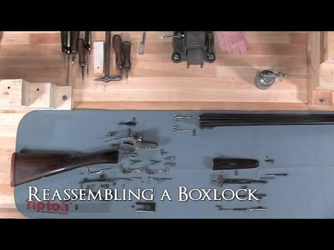 Gunsmithing - British Side-by-Side Shotguns How to Re-assemble a Boxlock