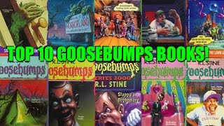 Top 10 Goosebumps Books!