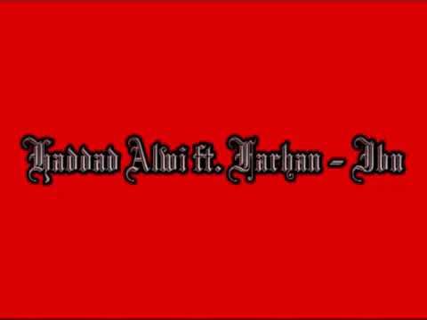 Hadad Alwi ft. Farhan-ibu