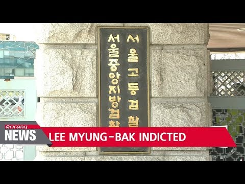 Fmr. Korean President Lee Myung-bak charged with bribery, embezzlement